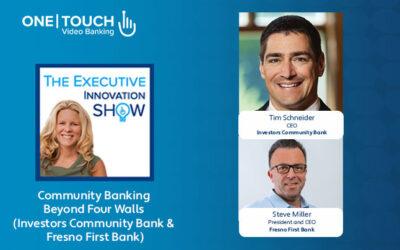 Digital Community Banking Beyond Four Walls (Investors Community Bank & Fresno First Bank)