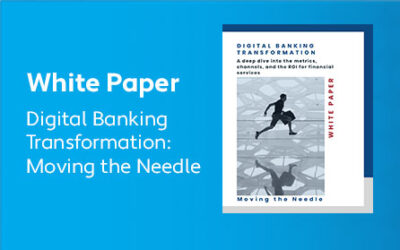 Digital Banking Transformation: Moving the Needle