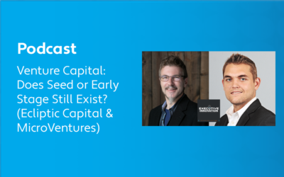 Venture Capital: Does Seed or Early Stage Still Exist? (Ecliptic Capital & MicroVentures)